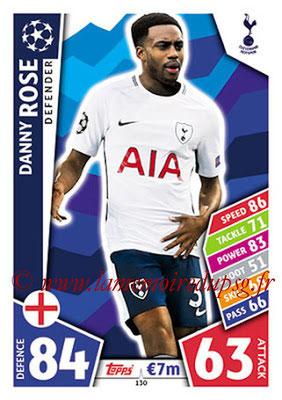 2017-18 - Topps UEFA Champions League Match Attax - N° 130 - Danny ROSE (Tottenham Hotspur)