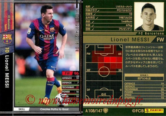 2014-15 - WCCF - N° A108 - Lionel MESSI (FC Barcelone)