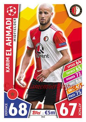2017-18 - Topps UEFA Champions League Match Attax - N° 352 - Karim EL AHMADI (Feyenord)