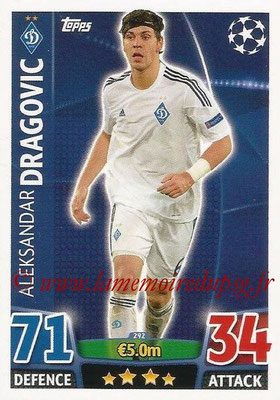 2015-16 - Topps UEFA Champions League Match Attax - N° 292 - Aleksandar DRAGOVIC (FC Dynamo Kiev)