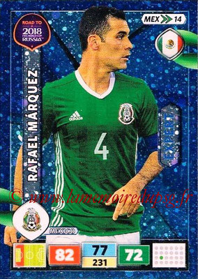 2018 - Panini Road to FIFA World Cup Russia Adrenalyn XL - N° MEX14 - Rafael MARQUEZ (Mexique) (Expert)