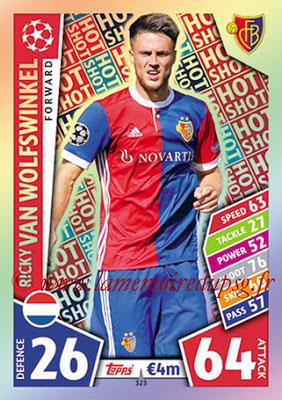 2017-18 - Topps UEFA Champions League Match Attax - N° 323 - Ricky VAN WOLFSWINKEL (FC Bâle) (Hot Shot)
