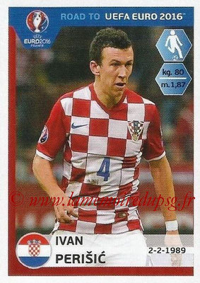Panini Road to Euro 2016 Stickers - N° 141 - Ivan PERISIC (Croatie)