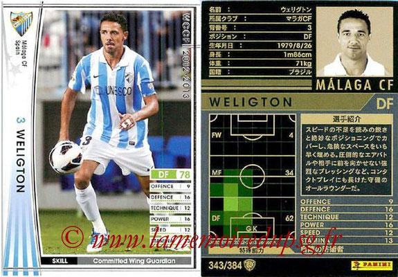 2012-13 - WCCF - N° 343 - WELIGTON (Malaga CF)