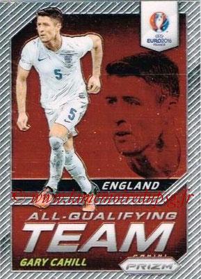 Euro 2016 Panini Prizm - N° AQ-03 - Gary CAHILL (Angleterre) (All-Qualifying Team)