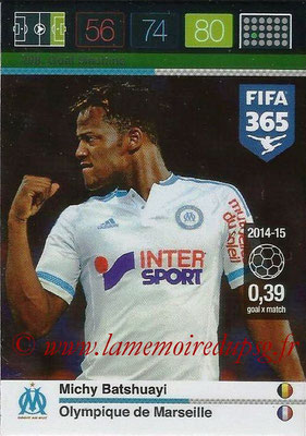 2015-16 - Panini Adrenalyn XL FIFA 365 - N° 208 - Michy BATSHUAYL (Olympique de Marseille) (Goal Machine)