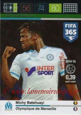 2015-16 - Panini Adrenalyn XL FIFA 365 - N° 208 - Michy BATSHUAYL (Olympique de Marseille) (Goal Machine)
