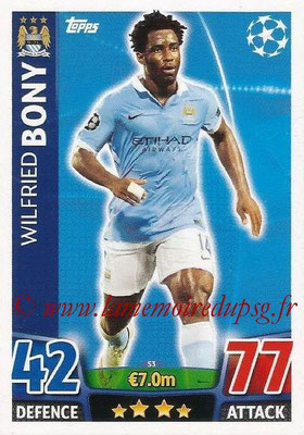 2015-16 - Topps UEFA Champions League Match Attax - N° 053 - Wilfried BONY (Manchester City FC)