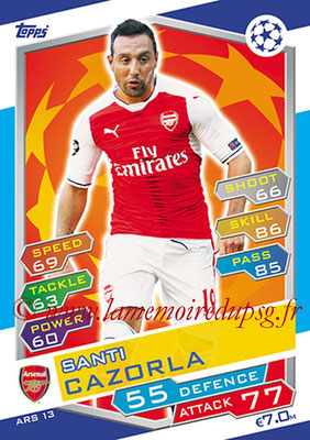 2016-17 - Topps UEFA Champions League Match Attax - N° ARS13 - Santi CAZORLA (Arsenal FC)