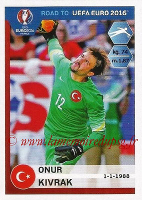 Panini Road to Euro 2016 Stickers - N° 369 - Onur KIVRAK (Turquie)