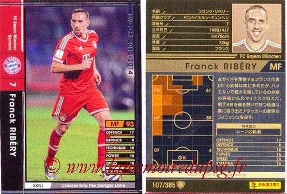 2013-14 - WCCF - N° 107 - Franck RIBERY (FC Bayern Munich)