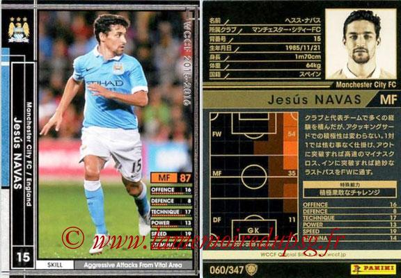 2015-16 - Panini WCCF - N° 060 - Jesus NAVAS (Manchester City FC)