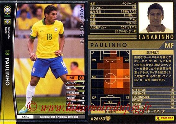 2012-13 - WCCF - N° A26 - PAULINHO (Brésil)