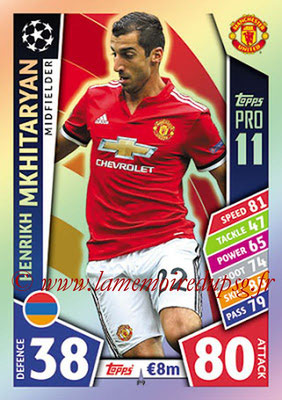 2017-18 - Topps UEFA Champions League Match Attax - N° P09 - Henrikh MKHITARYAN (Manchester United) (Pro 11)