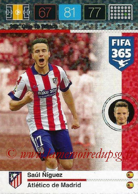 2015-16 - Panini Adrenalyn XL FIFA 365 - N° 162 - Saul NIGUEZ (Atlético de Madrid) (One to Watch)