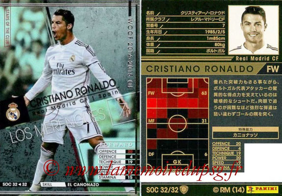 2014-15 - WCCF - N° SOC32 - Cristiano RONALDO (Real Madrid CF) (Stars Of the Club)