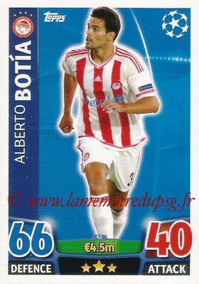 2015-16 - Topps UEFA Champions League Match Attax - N° 092 - Alberto BOTIA (Olympiacos FC)
