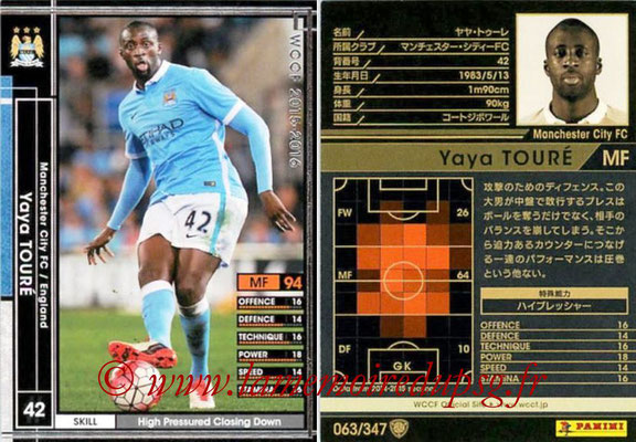 2015-16 - Panini WCCF - N° 063 - Yaya TOURE (Manchester City FC)