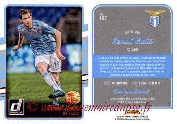 2016 - Panini Donruss Cards - N° 167 - Senad LULIC (SS Lazio)