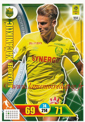 2017-18 - Panini Adrenalyn XL Ligue 1 - N° 231 - Alexander KACANIKLIC (Nantes)