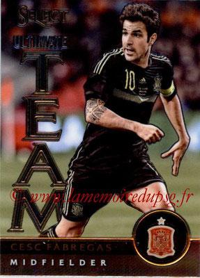 2015 - Panini Select Soccer - N° UT11 - Cesc FABREGAS (Espagne) (Ultimate Team)