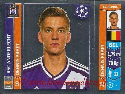 2014-15 - Panini Champions League N° 315 - Dennis PRAET (RSC Anderlecht)