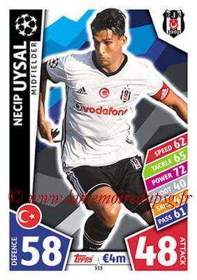 2017-18 - Topps UEFA Champions League Match Attax - N° 333 - Necip UYSAL (Besiktas JK)