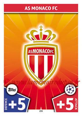 2017-18 - Topps UEFA Champions League Match Attax - N° 235 - Logo AS Monaco (Club Badge)