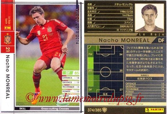 2013-14 - WCCF - N° 374 - Nacho MONREAL (Espagne)