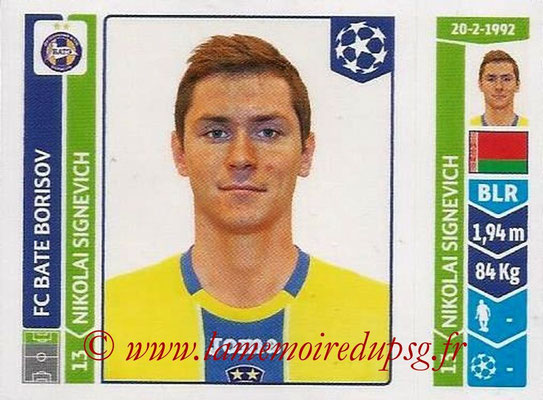 2014-15 - Panini Champions League N° 632 - Nikolai SIGNEVICH (FC Bate Borisov)