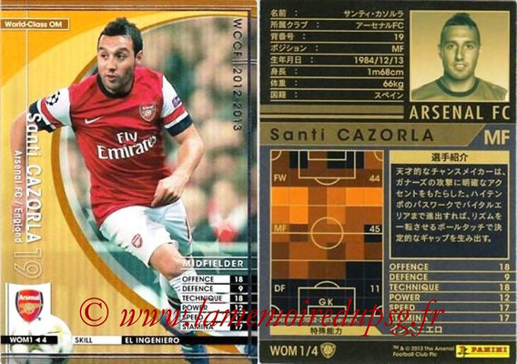 2012-13 - WCCF - N° WOM1 - Santi CAZORLA (Arsenal FC) (World Class OM)