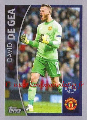 2015-16 - Topps UEFA Champions League Stickers - N° 571 - David DE GEA (Manchester United FC) (Player to Watch)