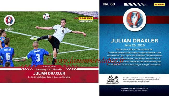 Panini Instant Euro 2016 - N° 060 - Julian DRAXLER
