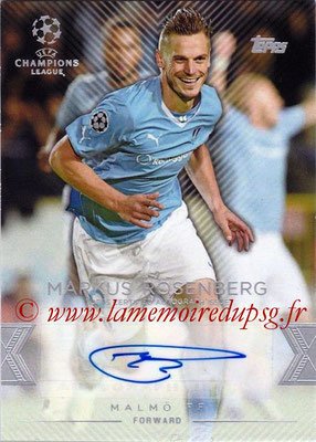 2015-16 - Topps UEFA Champions League Showcase Soccer - N° CLA-MR - Markus ROSENBERG (Malmö FF) (Base Autographs Cards)