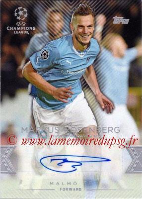 2015-16 - Topps UEFA Champions League Showcase Soccer - N° CLA-MR - Markus ROSENBERG (Malmö FF) (Base Autographs Cards)
