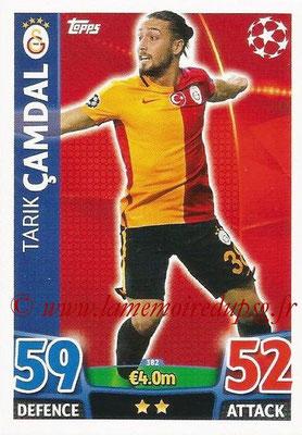 2015-16 - Topps UEFA Champions League Match Attax - N° 382 - Tarik CAMDAL (Galatasaray AS)