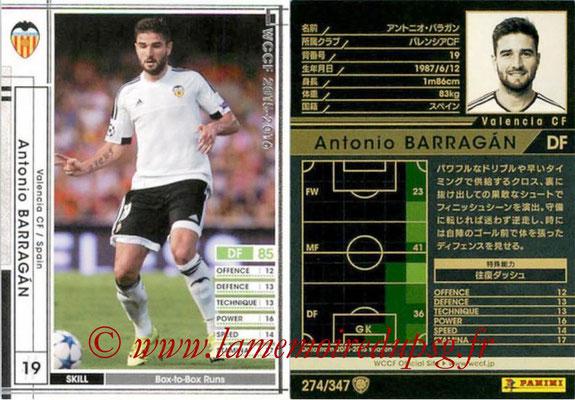 2015-16 - Panini WCCF - N° 274 - Antonio BARRAGAN (Valencia CF)