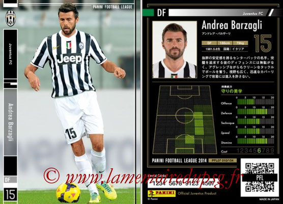 Panini Football League 2014 - PFL07 - N° 010 - Andrea BARZAGLI (Juventus FC)