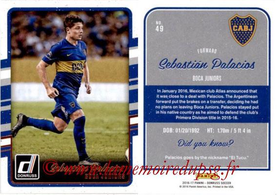 2016 - Panini Donruss Cards - N° 049 - Sebastian PALACIOS (CA Boca Juniors)