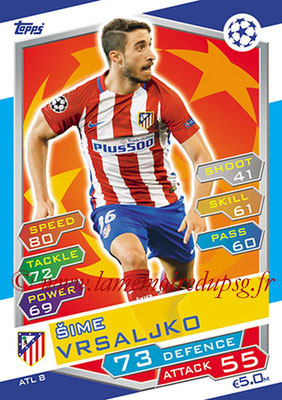 2016-17 - Topps UEFA Champions League Match Attax - N° ATL8 - Sime VRSALJKO (Club Atletico de Madrid)