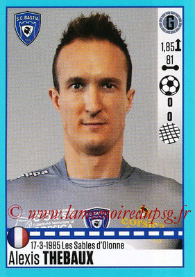 2016-17 - Panini Ligue 1 Stickers - N° T05 - Alexis THEBAUX (Bastia) (Set Transfert)