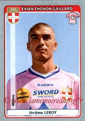 N° 167 - Jérome LEROY (1996-00 et 2001-04, PSG > 2011-12, Evian TG)