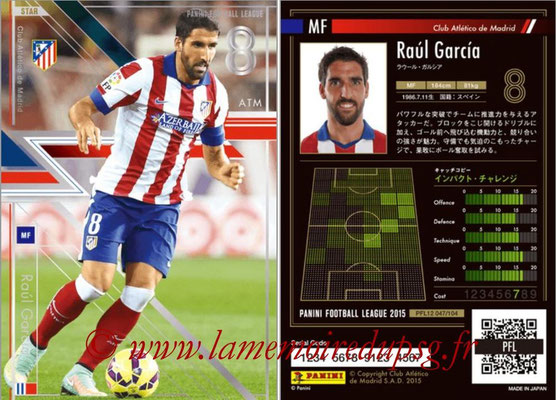 Panini Football League 2015 - PFL12 - N° 047 - Raul GARCIA (Atletico Madrid) (Star)