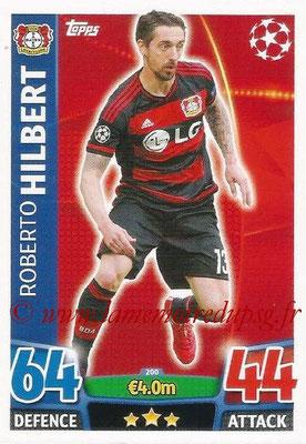 2015-16 - Topps UEFA Champions League Match Attax - N° 200 - Roberto HILBERT (Bayer 04 Leverkusen)