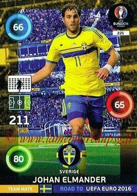 Panini Road to Euro 2016 Cards - N° 221 - Johan ELMANDER (Suède)