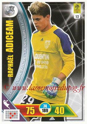 2017-18 - Panini Adrenalyn XL Ligue 1 - N° 012 - Raphaël ADICEAM (Amiens)