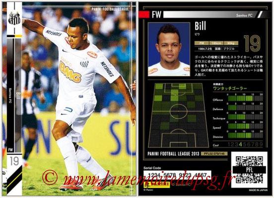 Panini Football League 2013 - PFL02 - N° 079 - Bill ( Santos FC )