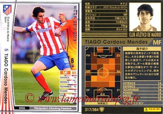 2012-13 - WCCF - N° 317 - TIAGO Cardoso Mendes (Atletico  Madrid)