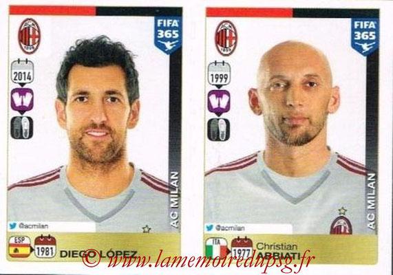 2015-16 - Panini FIFA 365 Stickers - N° 582-583 - Diego LOPEZ + Christian ABBIATI (Milan AC)