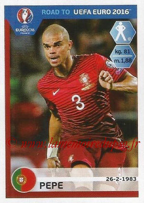Panini Road to Euro 2016 Stickers - N° 226 - PEPE (Portugal)
